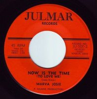 MARVA JOSIE - NOW IS THE TIME FOR LOVE - JULMAR