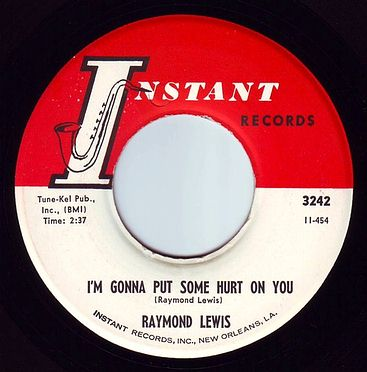 RAYMOND LEWIS - I'M GONNA PUT SOME HURT ON YOU - INSTANT