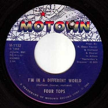 FOUR TOPS - I'M IN A DIFFERENT WORLD - MOTOWN