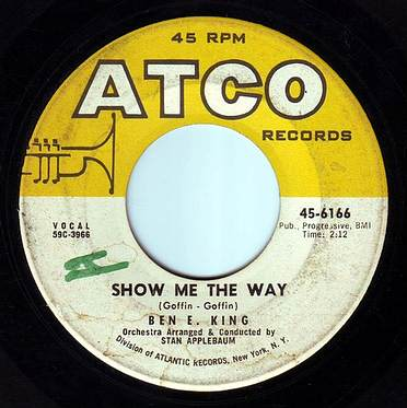BEN E KING - SHOW ME THE WAY - ATCO