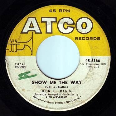 BEN E KING - SHOW ME THE WAY - ATCO