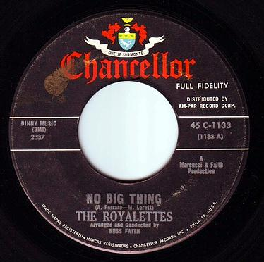 ROYALETTES - NO BIG THING - CHANCELLOR