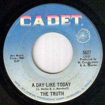 TRUTH - A DAY LIKE TODAY - CADET
