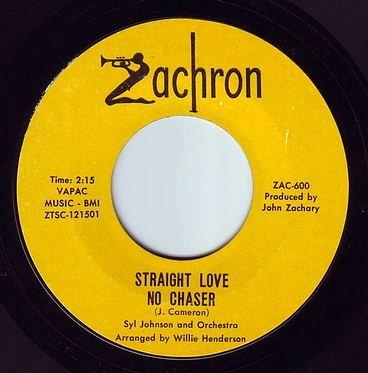 SYL JOHNSON - STRAIGHT LOVE NO CHASER - ZACHRON