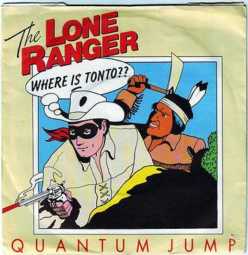QUANTUM JUMP - THE LONE RANGER - ELECTRIC