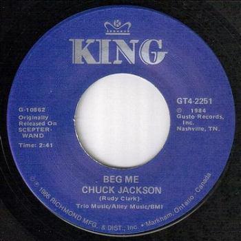 CHUCK JACKSON - BEG ME - KING