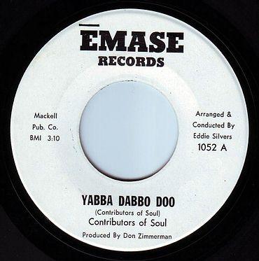 CONTRIBUTORS OF SOUL - YABBA DABBO DOO - EMASE
