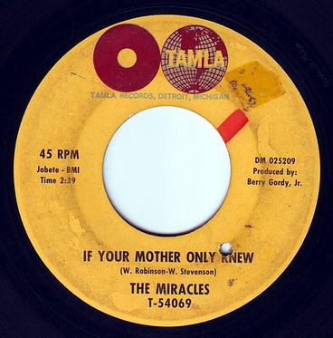 MIRACLES - IF YOUR MOTHER ONLY KNEW - TAMLA
