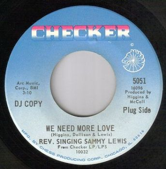 REV. SINGINGING SAMMY LEWIS - WE NEED MORE LOVE - CHECKER dj