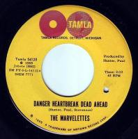 MARVELETTES - DANGER HEARTBREAK DEAD AHEAD - TAMLA