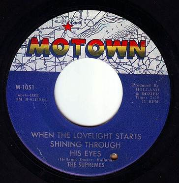 SUPREMES - WHEN THE LOVELIGHT STARTS SHINING THROUGH HIS EYES - MOTOWN