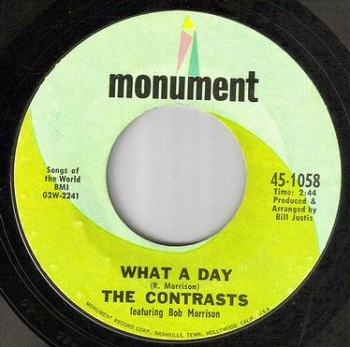CONTRASTS - WHAT A DAY - MONUMENT