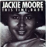 JACKIE MOORE - THIS TIME BABY - CBS
