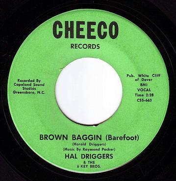 HAL DRIGGERS - BROWN BAGGIN (Barefoot) - CHEECO