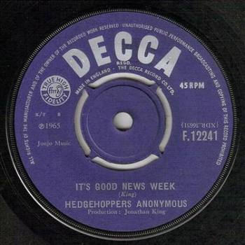 HEDGEHOPPERS ANONYMOUS - IT'S GOOD NEWS WEEK - DECCA
