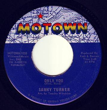 SAMMY TURNER - ONLY YOU - MOTOWN