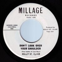 KELLY ST. CLAIR - DON'T LOOK OVER YOUR SHOULDER - MILLAGE