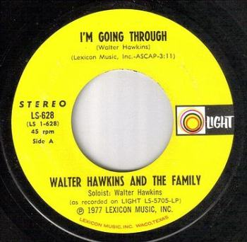 WALTER HAWKINS & FAMILY - I'M GOING THROUGH - LIGHT