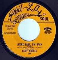 CLIFF NOBLES - JUDGE BABY, I'M BACK - PHIL LA OF SOUL