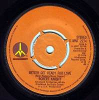ROBERT KNIGHT - BETTER GET READY FOR LOVE - MONUMENT