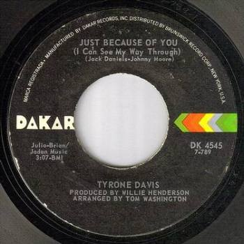 TYRONE DAVIS - JUST BECAUSE OF YOU - DAKAR