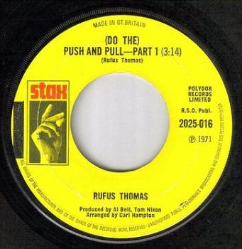 RUFUS THOMAS - DO THE PUSH AND PULL - STAX