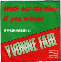 YVONNE FAIR - WALK OUT THE DOOR IF YOU WANNA - TAMLA MOTOWN