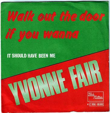 YVONNE FAIR - WALK OUT THE DOOR IF YOU WANNA - TAMLA MOTOWN