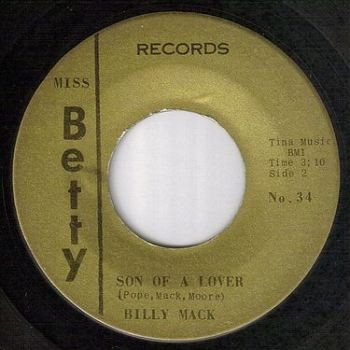 BILLY MACK - SON OF A LOVER - MISS BETTY