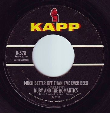 RUBY & THE ROMANTICS - MUCH BETTER OFF THAN I'VE EVER BEEN - KAPP