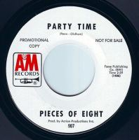 PIECES OF EIGHT - PARTY TIME - A&M DEMO