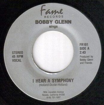 BOBBY GLENN - I HEAR A SYMPHONY - FAME