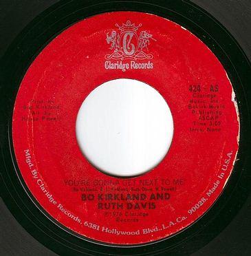 BO KIRKLAND & RUTH DAVIS - YOU'RE GONNA GET NEXT TO ME - CLARIDGE