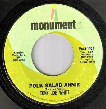 TONY JOE WHITE - POLK SALAD ANNIE - MONUMENT