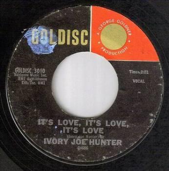 IVORY JOE HUNTER - IT'S LOVE, IT'S LOVE, IT'S LOVE - GOLDISC