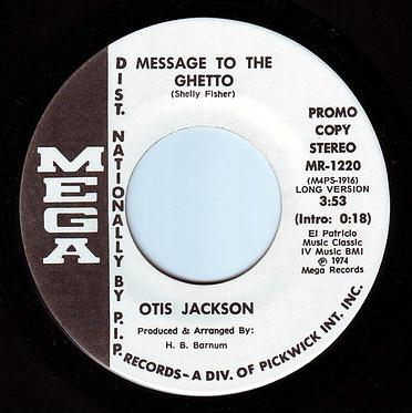 OTIS JACKSON - MESSAGE TO THE GHETTO - MEGA DEMO