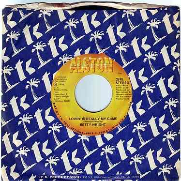 BETTY WRIGHT - LOVIN' IS REALLY MY GAME - ALSTON