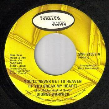 DIONNE WARWICK - YOU'LL NEVER GET TO HEAVEN - FOREVER OLDIES