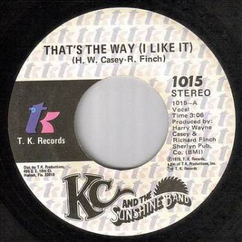 KC & SUNSHINE BAND - THAT'S THE WAY I LIKE IT - TK