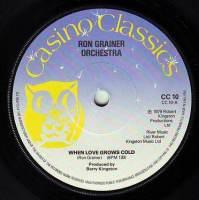 RON GRAINER ORCHESTRA - WHEN LOVE GROWS COLD - CASINO CLASSICS