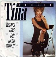 TINA TURNER - WHAT'S LOVE GOT TO DO WITH IT - CAPITOL