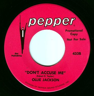 OLLIE JACKSON - DON'T ACCUSE ME - PEPPER DEMO
