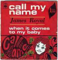 JAMES ROYAL - CALL MY NAME - CBS