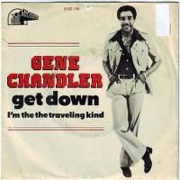 GENE CHANDLER - GET DOWN - 20TH CENTURY