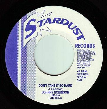 JOHNNY ROBINSON - DON'T TAKE IT SO HARD - STARDUST