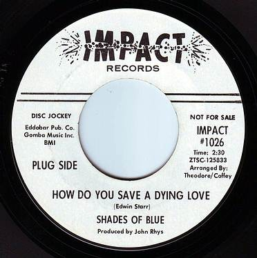 SHADES OF BLUE - HOW DO YOU SAVE A DYING LOVE - IMPACT DEMO
