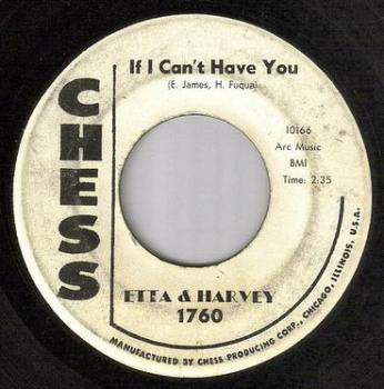 ETTA & HARVEY - IF I CAN'T HAVE YOU - CHESS dj