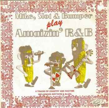MIKE, SLOT & BUMPER - PLAY AMAZIN' R&B - BLUEPORT