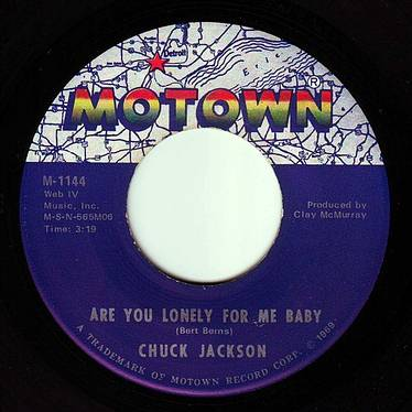 CHUCK JACKSON - ARE YOU LONELY FOR ME BABY - MOTOWN