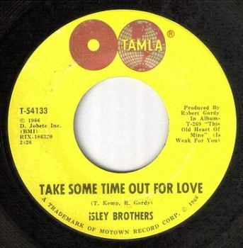 ISLEY BROTHERS - TAKE SOME TIME OUT FOR LOVE - TAMLA